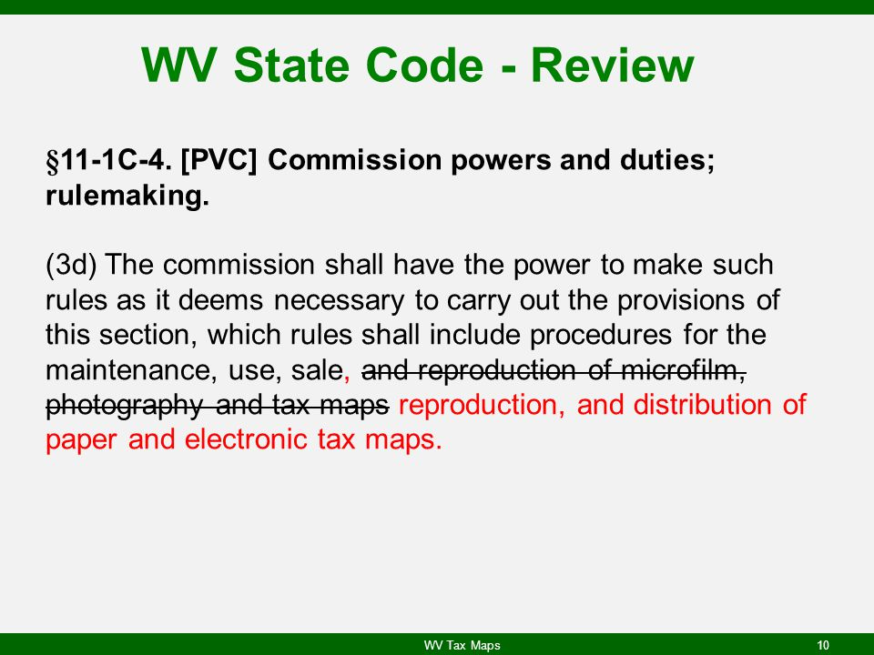 WV State Code - Review §11-1C-4. [PVC] Commission powers and duties; rulemaking.